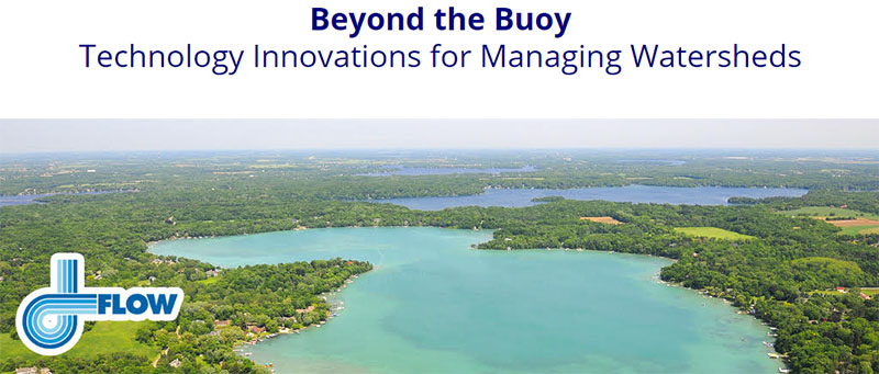 Beyond the Buoy Technology ​​​​​​​Innovations for Managing Watersheds